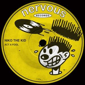 Niko The Kid - Act a Fool (Edit)