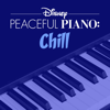 Disney Peaceful Piano - Disney Peaceful Piano: Chill  artwork
