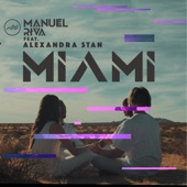 Miami (feat. Alexandra Stan) - Single