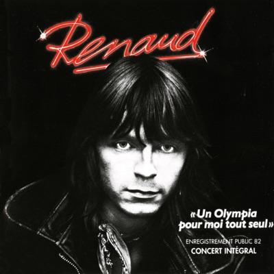 Un Olympia pour moi tout seul (Live) - Renaud