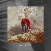 Finita così - Single