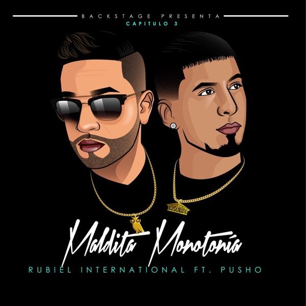 Maldita Monotonia (feat. Pusho) - Single