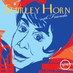 Shirley Horn - Don't Let the Sun Catch You Cryin'
