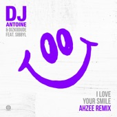 I Love Your Smile (Ahzee Remix) [feat. Sibbyl] [Remixes] - Single
