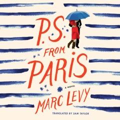 P.S. from Paris: A Novel (Unabridged)