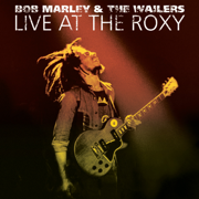 Live At The Roxy: The Complete Concert - Bob Marley & The Wailers - Bob Marley & The Wailers