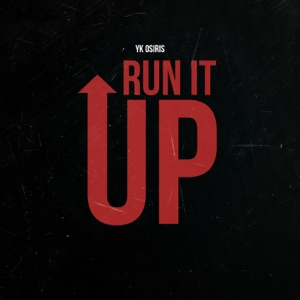 Run It Up - Single Mp3 Download