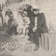 Pa' los Recuerdos, Vol. 2 - El Fantasma