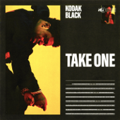 Take One - Kodak Black