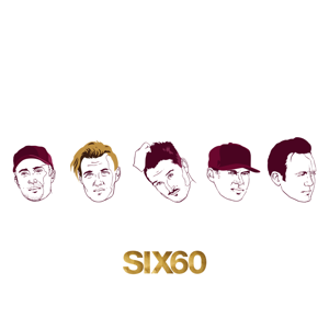 SIX60 - Don't Give It Up