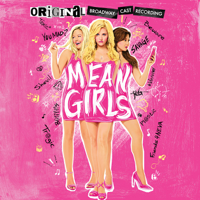 Various Artists - Mean Girls (Original Broadway Cast Recording) artwork