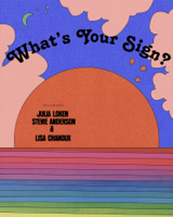 Podcast cover art for What's Your Sign?