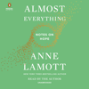 Anne Lamott - Almost Everything: Notes on Hope (Unabridged) artwork
