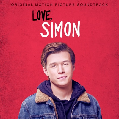 Love, Simon (Original Motion Picture Soundtrack) MP3 Download