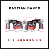 All Around Us - Bastian Baker