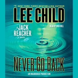 Never Go Back: A Jack Reacher Novel (Unabridged) audiobook