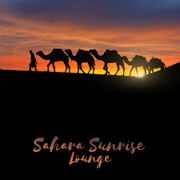 Sahara Sunrise Lounge: Relaxing Cafe, Ethnic Drums, African Relaxation, Arabic Dreaming Journey, Oriental Chill - Calming Music Sanctuary & Sound Therapy Masters - Calming Music Sanctuary & Sound Therapy Masters