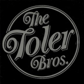 The Toler Brothers - Goin' Down Slow
