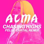 Chasing Highs (Felix Cartal Remix) - ALMA