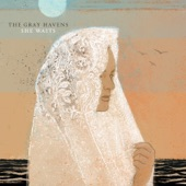 The Gray Havens - Storehouse