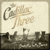 Bury Me in My Boots, The Cadillac Three