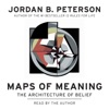 Maps of Meaning: The Architecture of Belief (Unabridged) AudioBook Download