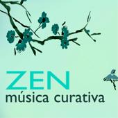 Música Curativa Zen - Serenidad de la Naturaleza, Canciones para el Armonia y Activación Emocional
