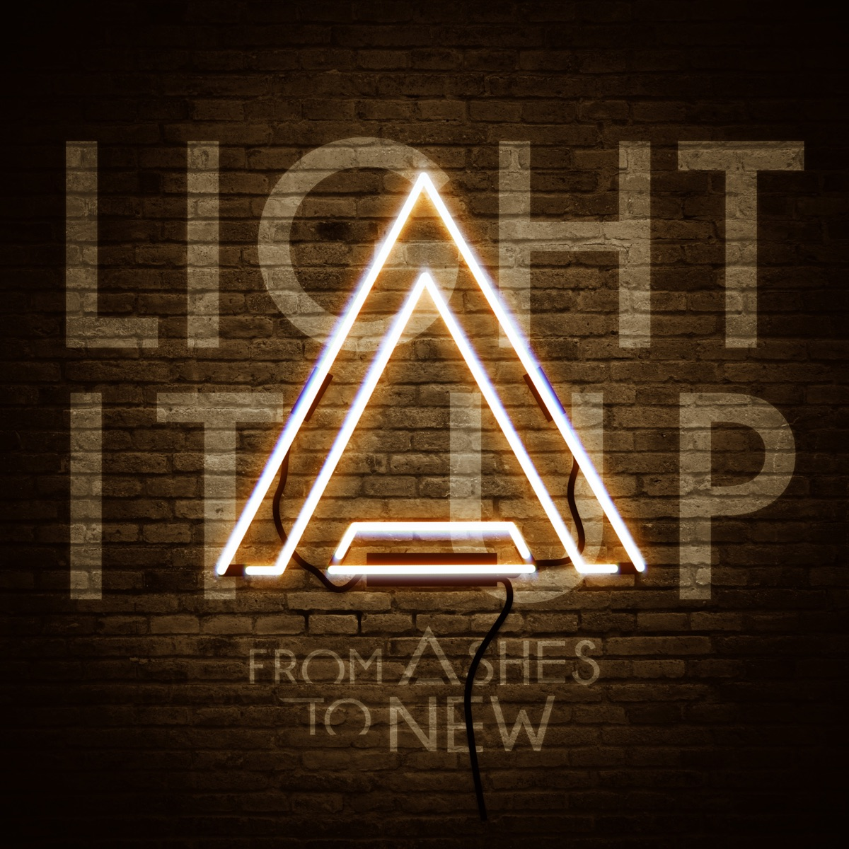 Light It Up - Single Album Cover by From Ashes to New