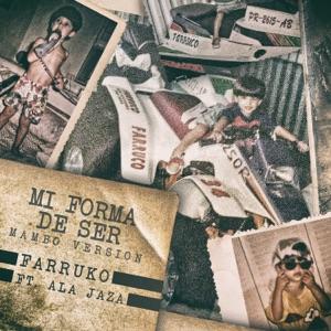 Mi Forma de Ser (Mambo Version) [feat. Ala Jaza] - Single Mp3 Download