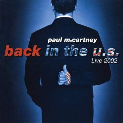 Back In the U.S. (Live 2002) - Paul McCartney