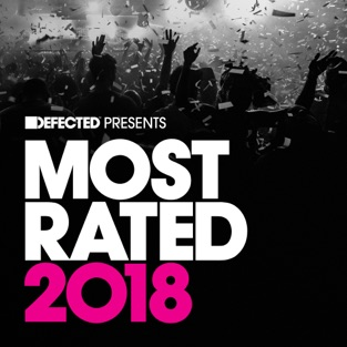Defected Presents Most Rated 2018 – Various Artists