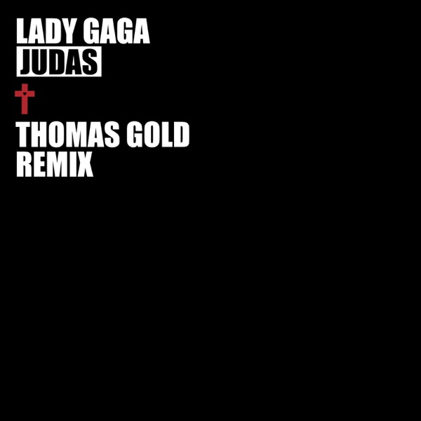 Judas (Thomas Gold Remix) - Single