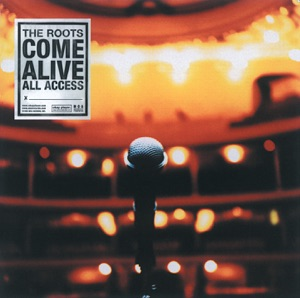 The Roots Come Alive (Live)