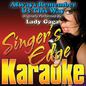 Always Remember Us This Way (Originally Performed By Lady Gaga) [Instrumental]