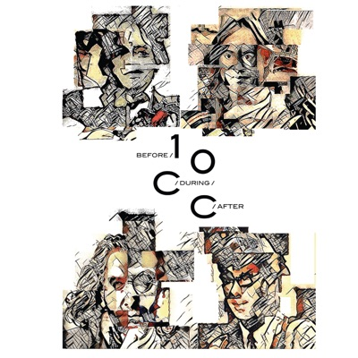 Before, During, After: The Story of 10cc - 10 Cc