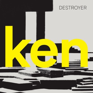 ken (Deluxe Version) – Destroyer