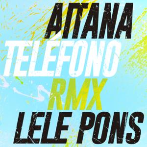 descargar bajar mp3 TELÉFONO (Remix) Aitana & Lele Pons