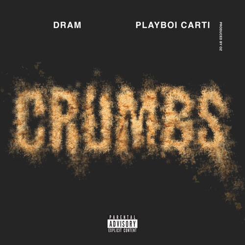 DRAM & Playboi Carti - Crumbs - Single