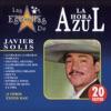 Las Estrellas de la Hora Azul, Javier Solís