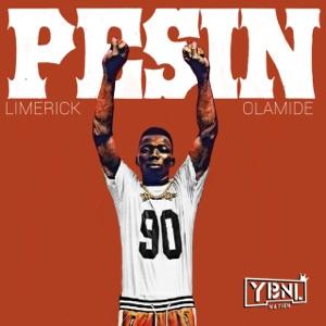 Limerick & Olamide - Pesin
