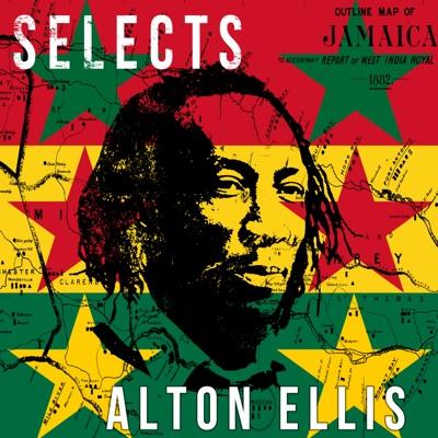 Alton Ellis Selects Reggae - Alton Ellis