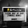 Talking Bout My Baby (TomCole Remix) - Single, Fatboy Slim