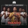 Thee Legacy & DJ Maphorisa - Thando (feat. Mlindo The Vocalist) artwork