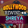 Bollywood Rewind - Shreya Ghoshal