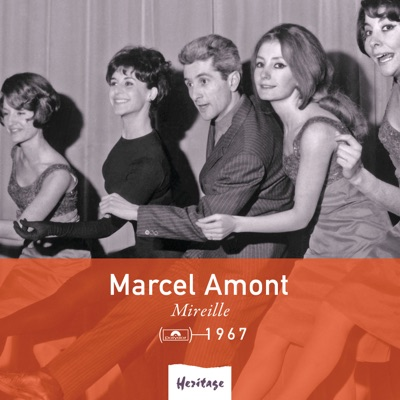 Heritage : Marcel Amont - Mireille (1967) - Marcel Amont