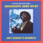 Mississippi John Hurt - Candy Man