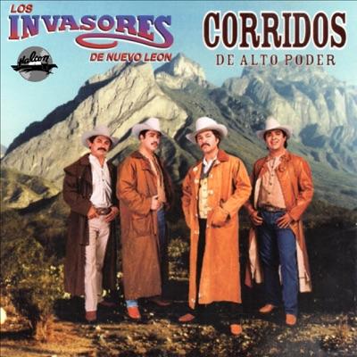 Corridos de Alto Poder - Los Invasores de Nuevo León
