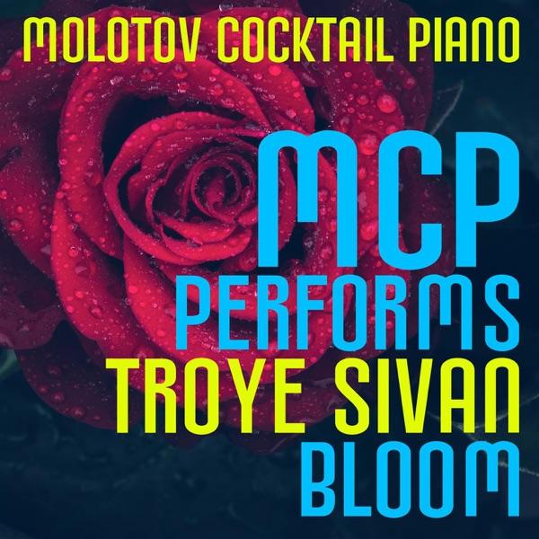 MCP Performs Troye Sivan: Bloom (Instrumental)