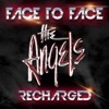 Face To Face Recharged, The Angels