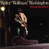 "Walter ""Wolfman"" Washington - You Can Stay but the Noise Must Go"